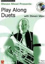 Play along Duets with Steven Mead