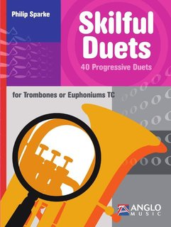 Skilful Duets for Trombones or Euphoniums (TC)