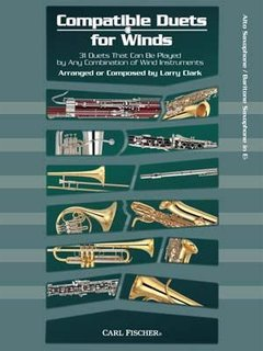 Compatible Duets for Winds - Eb Alto Sax, Eb Baritone Sax