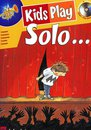 Kids Play Solo... - Trompete in C