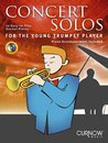Concert Solos for the Young Trumpet Player