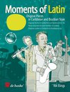 Moments of Latin for Trumpet