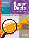 Super Duets - 2 Trumpets, Cornets or Flugel Horns