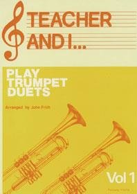 Teacher and I Play Trumpet Duets, Volume 1