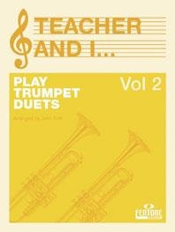 Teacher and I Play Trumpet Duets, Volume 2