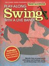 Play-Along Swing With A Live Band! - Tenor Saxophone