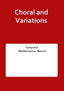 Choral and Variations