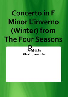 Concerto in F Minor Linverno (Winter) from The Four Seasons R...