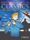 Easy Classics For the Young Flute Player