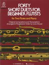 Forty Short Duets for Beginner Flutists