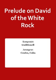 Prelude on David of the White Rock