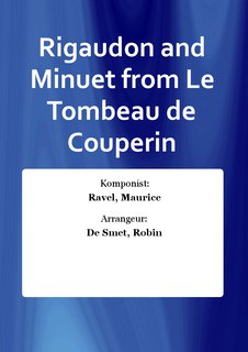 Rigaudon and Minuet from Le Tombeau de Couperin