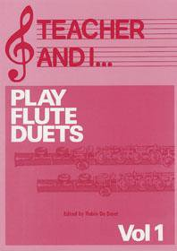 Teacher and I Play Flute Duets, Volume 1