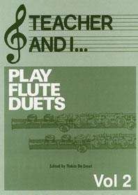 Teacher and I Play Flute Duets, Volume 2