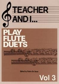 Teacher and I Play Flute Duets, Volume 3