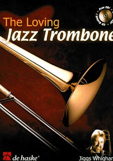 The Loving Jazz Trombone