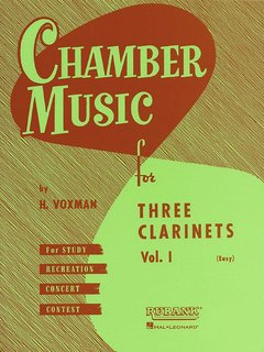 Chamber Music for Three Clarinets - Volume 1