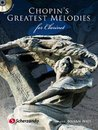 Chopins Greatest Melodies - Clarinet