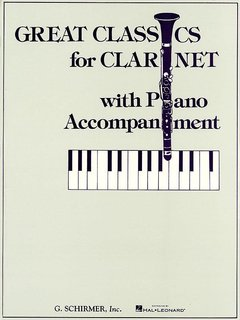 Great Classics for Clarinet - 3 Centuries of Music