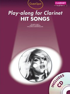 Guest Spot: Hit Songs - Play-Along for Clarinet