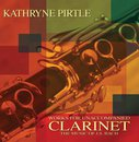 Kathryne Pirtle - Works for Unaccompanied Clarinet
