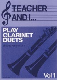 Teacher and I Play Clarinet Duets, Volume 1