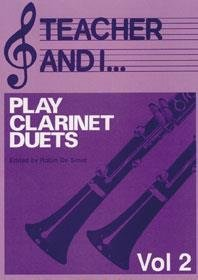 Teacher and I Play Clarinet Duets, Volume 2