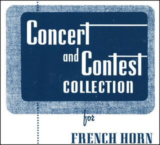 Concert and Contest Collection for Horn - CD