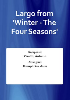Largo from Winter - The Four Seasons
