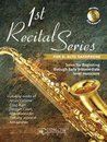 1st Recital Series for Eb Alto Saxophone
