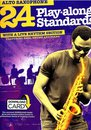 24 Play-Along Standards With A Live Rhythm Section - Alto...