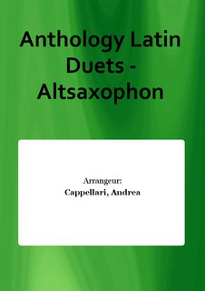 Anthology Latin Duets - Altsaxophon