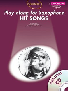 Guest Spot: Hit Songs - Play-Along for Alto Saxophone