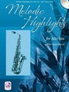 Melodic Highlights - Alto Sax