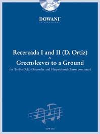 Recercada I in g-moll und II in G-Dur und Greensleeves to a Gr...