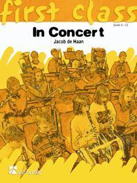 First Class: In Concert (1Bb) - Bb Clarinet -  Bb Trumpet -  Bb So... - 1Bb - Bb Clarinet/ Bb Trumpet/ Bb So...
