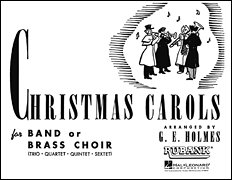 Christmas Carols for Band or Brass Choir - 1st Clarinet - 1st Clarinet