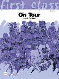 First Class: On Tour (2Bb) - Clarinet - Trumpet - Soprano Saxoph... - 2Bb - Clarinet/Trumpet/Soprano Saxoph...