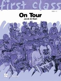 First Class: On Tour (4Eb TC) - Baritone Saxophone - Bass - 4Eb TC - Baritone Saxofone/Bass