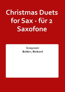 Christmas Duets for Sax - für 2 Saxofone