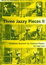 Three Jazzy Pieces Band 2 - für 4 Posaunen