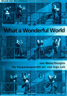 Wonderful World - für 4 Posaunen
