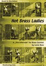 Hot Brass Ladies - f�r Blechbl�ser Quintett
