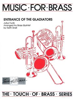 Entrance Of The Gladiators - f�r Blechbl�ser Quintett