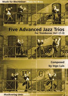5 Advanced Jazz Trios Band 1 - f�r 3 Posaunen