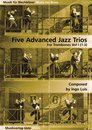 5 Advanced Jazz Trios Band 1 - für 3 Posaunen