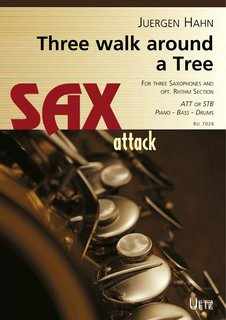 Three walk around a tree - für 3 Saxofone, Rhythmusgruppe