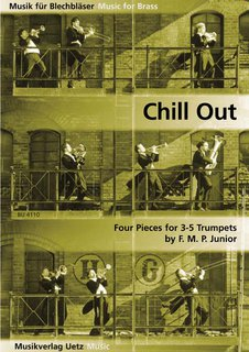 Chill Out - f�r 4 bis 5 Trompeten