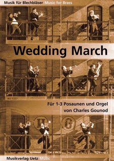 Wedding March - für 1-3 Posaunen und Klavier, Orgel