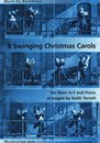 8 Swinging Christmas Carols - f�r Horn und Klavier, Orgel